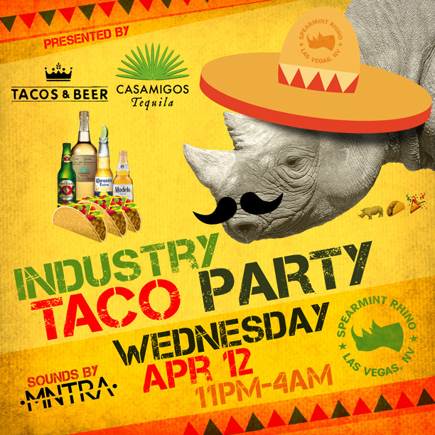taco party wed april 12th spearmint rhino las vegas
